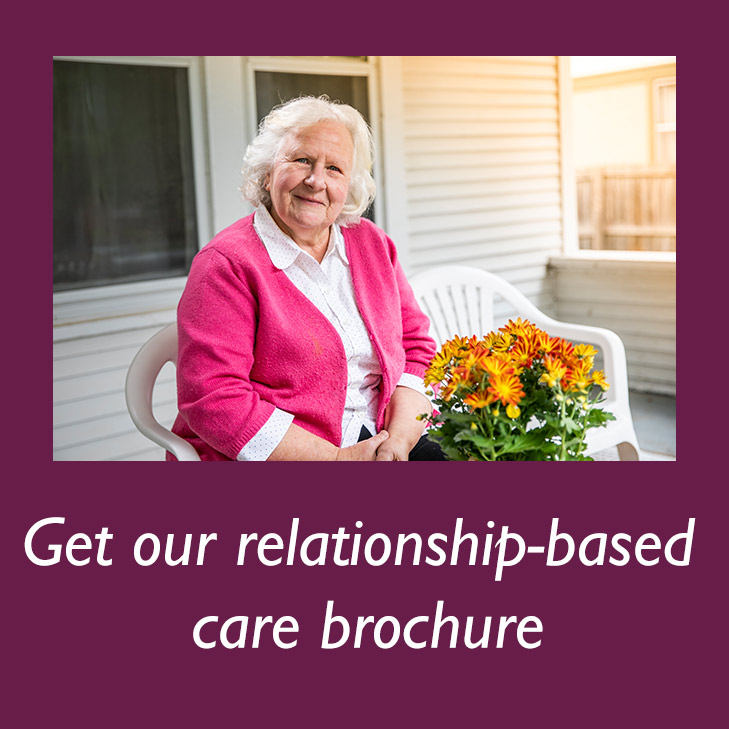 Get our relationship-based  care brochure